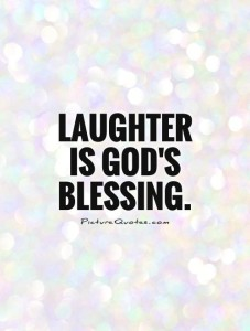 laughter-is-gods-blessing-quote-1